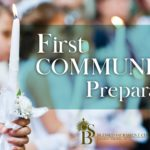 First Communion – Preparation