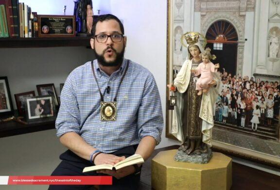 The Saint's Corner |  La Virgen del Monte Carmelo July 16 | Se. Ernesto Alonso