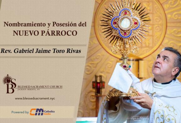 Toma de posesión del nuevo Párroco Rev. Gabriel J. Toro R.